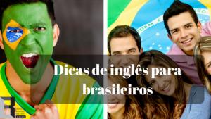 dicas-de-ingles-para-brasileiros