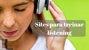 Sites-para-treinar-listening