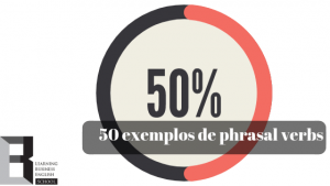 50-exemplos-de-phrasal-verbs
