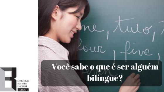 o-que-e-ser-bilingue