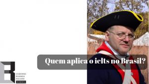 quem-aplica-o-ielts-no-brasil